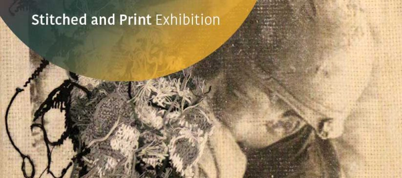 Stitched and Print Exhibition